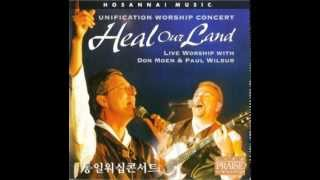 Heal Our Land - Don Moen and Paul Wilbur