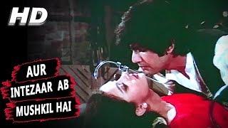 Aur Intezaar Ab Mushkil Hai | Amit Kumar | Romance 1983