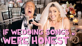 If Wedding Songs Were Honest - Parody Medley