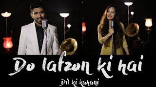 Do Lafzon Ki Hai Dil Ki Kahani | Cover | Sajan Patel | Ft. Mridu