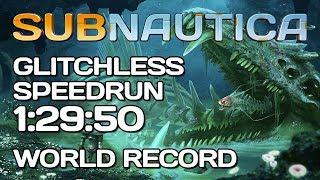 Subnautica - Glitchless Hardcore Speedrun - 1:29:50 [Former WR]