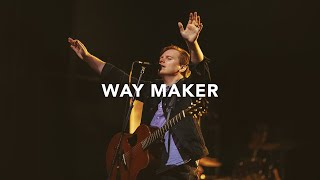 Leeland   Way Maker (Official Live Video)