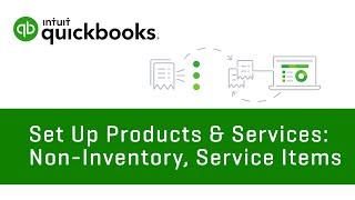 Set Up Products & Services: Non-inventory, Service Items, & More