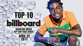Top 10 • US Bubbling Under Hip-Hop/R&B Songs • April 22, 2017 | Billboard-Charts