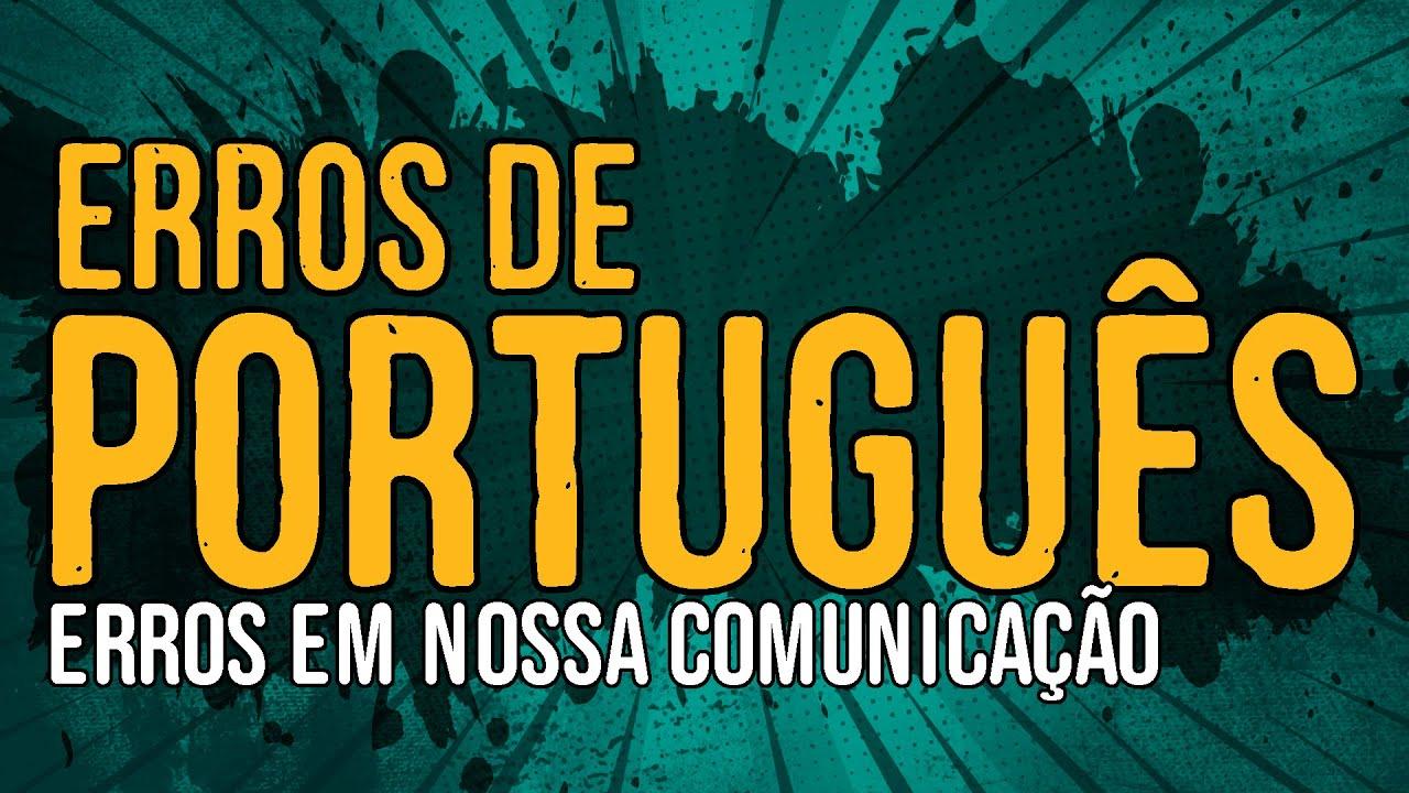 Erros de Português – Erros em Nossa Comunicação
