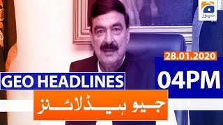 Geo Headlines 04 PM | 28th January 2020