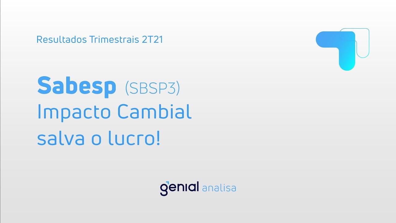 Thumbnail do vídeo: Resultado Trimestral 2T21: Sabesp (SBSP3)
