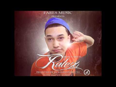 """Ralex """"El Sonido Perfecto"""" - Es Muy Triste (Prod. by FaresMusic)"""
