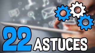 22 ASTUCES POUR OPTIMISER ANDROID FACILEMENT