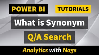 What is Q&A and Synonym in Power BI Tutorial (38/50)