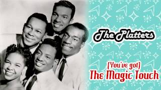 The Platters - (You've Got) The Magic Touch