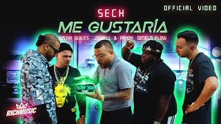Sech   Me Gustaria Ft.Justin Quiles, Jowell Y Randy, Dimelo Flow  [Video Oficial]
