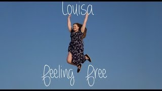 Louisa   Feeling Free (Official Video)