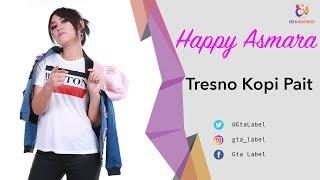 Download lagu Happy Asmara Tresno Kopi Pait Mp3