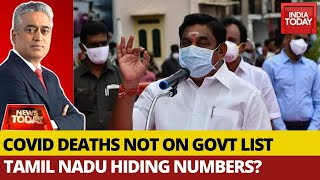 Is Govt Hiding The Number Of COVID-19 Deaths In Tamil Nadu? | News Today With Rajdeep