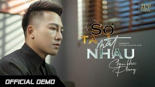 Sợ Ta Mất Nhau - Châu Khải Phong (Official Demo)