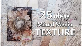 25 NEW Ideas All About TEXTURE ♡ Mixed Media Art Tutorial ♡ Maremis Small Art ♡