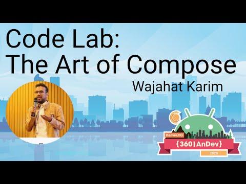 Codelab - Art of Jetpack Compose - Wajahat Karim - 360|AnDev 2020