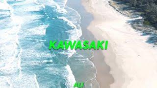 ALI – Kawasaki (Audio) | AlwaysLookingtoInspire