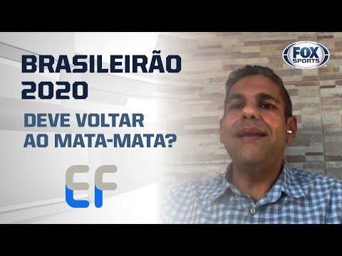 O BRASILEIRÃO 2020 DEVERIA SER MATA-MATA?