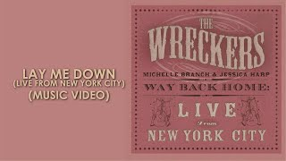 Lay Me Down (Live from New York City)