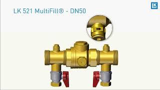 LK 521 MultiFill® Film (LKA) LK 521 MultiFill® DN50 - Installation
