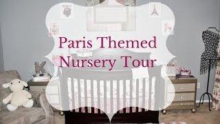 Baby Girl Paris Theme Nursery Tour