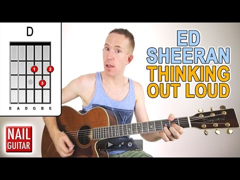 Thinking Out Loud ★ Ed Sheeran ★ Guitar Lesson - Easy How To Play Acoustic Songs - Chords Tutorial