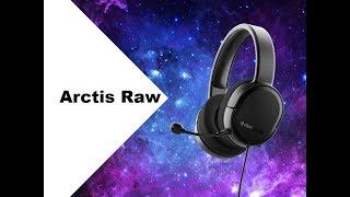 SteelSeries Arctis Raw | Краткий обзор