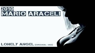 MARIO ARACELI - Lonely Angel (original mix)