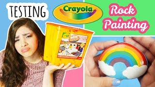 "Testing Crayola ""Rock Painting"" Kit 