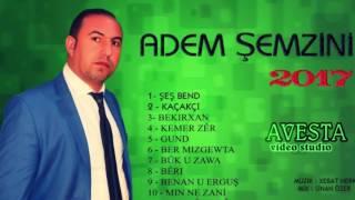 ADEM ŞEMZİNİ - KAÇAXÇİ (2017)