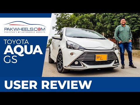 Toyota Aqua GS | User Review | PakWheels