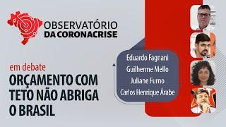 #AOVIVO | Orçamento com teto não abriga o Brasil | Observatório da Coronacrise