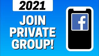 How To Join Private Group On facebook 2021