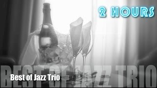 Jazz Trio & Jazz Trio Piano Drums Bass of Jazz Trio Instrumental Playlist Music
