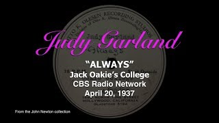 Judy Garland - Always - Previously Unreleased 1937 Radio Performance