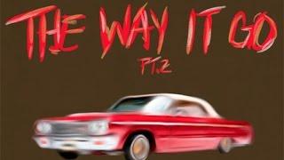 A$AP Ant & Fat Trel - The Way It Go Pt. 2
