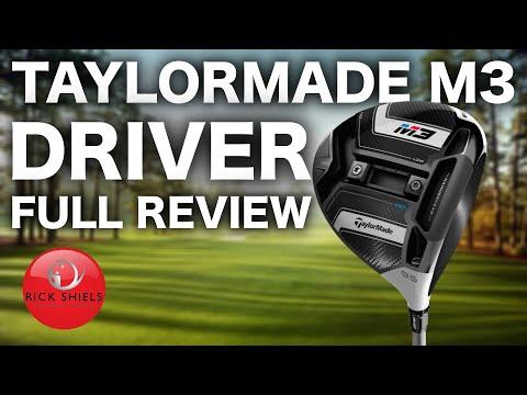 TAYLORMADE M3 DRIVER FULL REVIEW – RICK SHIELS