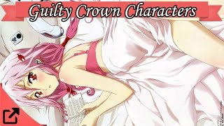 Top 10 Guilty Crown Characters