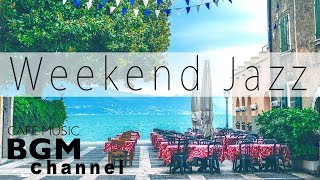 Weekend Jazz Mix   Chill Out Coffee Music   Jazz Hiphop & Smooth Jazz   Have A Nice Weekend.