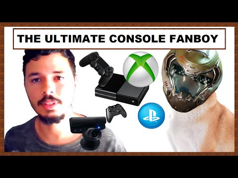 The Ultimate Console Fanboy