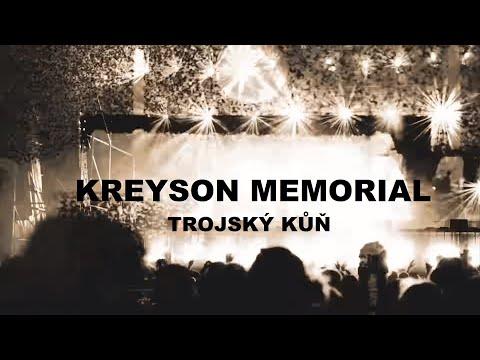 KREYSON MEMORIAL - Trojský kůň (Official Video)