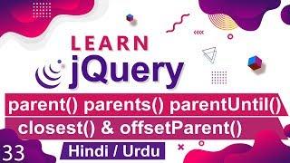 jQuery parent, parentsUntil, closest, offsetParent Tutorial in Hindi / Urdu