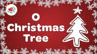 O Christmas Tree Christmas Carol with Lyrics 2018