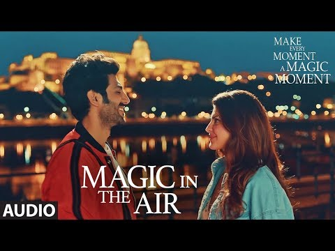 Magic In The Air   Jacqueline Fernandez   Kartik A