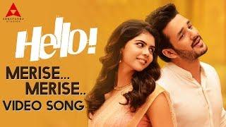Merise Merise Video Song    Hello Video Songs    Akhil Akkineni, Kalyani Priyadarshan
