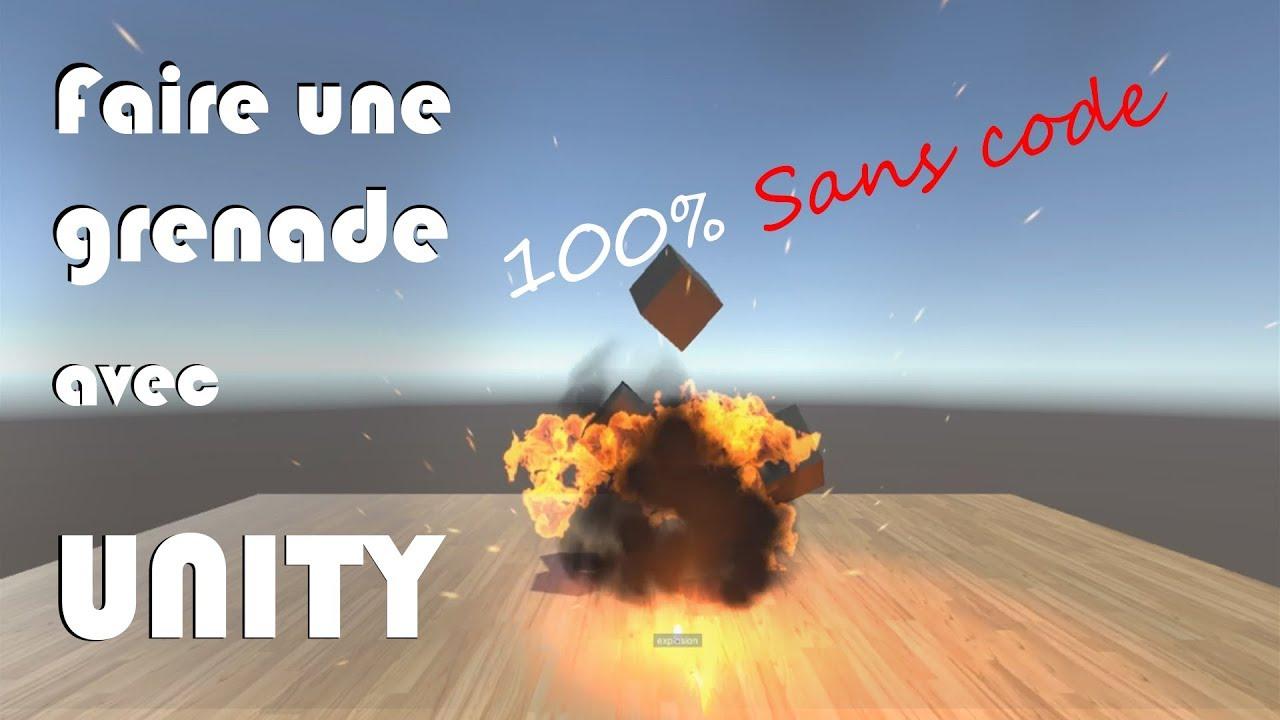 Tuto UNITY - comment faire une bombe/grenade... sans code