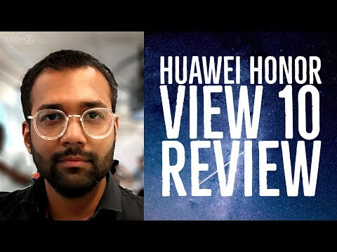 Huawei Honor View 10 review