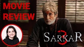 Sarkar 3 | Movie Review | Anupama Chopra